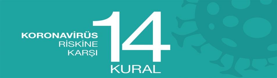 COVID-19'A KARŞI 14 ALTIN KURAL!